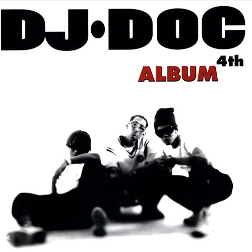 DJ DOC - DJ. DOC 4th Album 앨범이미지