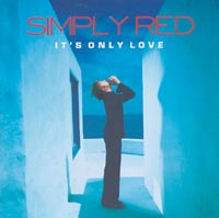 Simply Red - It's Only Love 앨범이미지