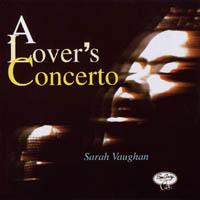 Sarah Vaughan - ALover`s Concerto 앨범이미지