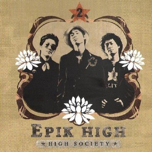 에픽하이 (EPIK HIGH) - High Society 앨범이미지