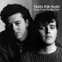 Tears For Fears - Songs From The Big Chair 앨범이미지