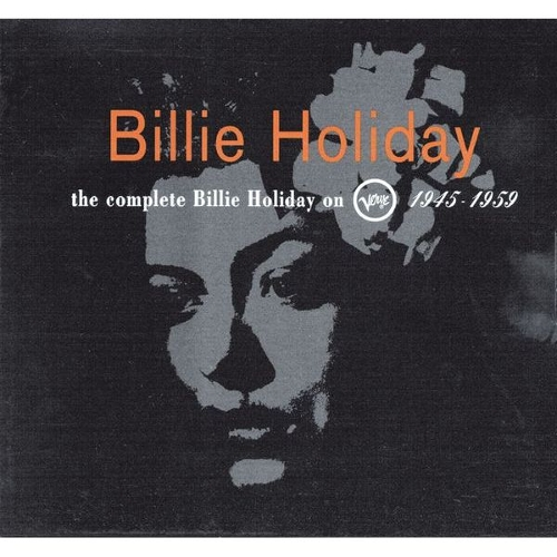 Billie Holiday - The Complete Billie Holiday On Verve 1945 - 1959 앨범이미지