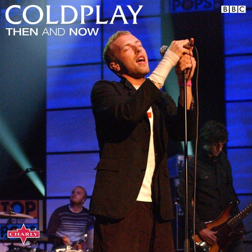 Coldplay - Coldplay:Then and Now (Live) 앨범이미지