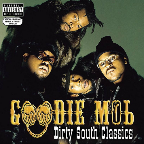 Goodie Mob - Dirty South Classics 앨범이미지