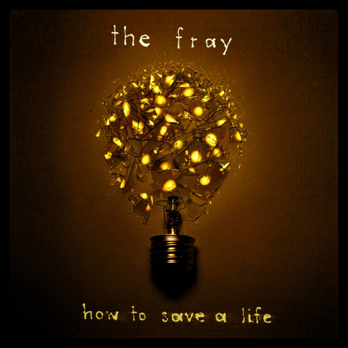 The Fray - How To Save A Life 앨범이미지