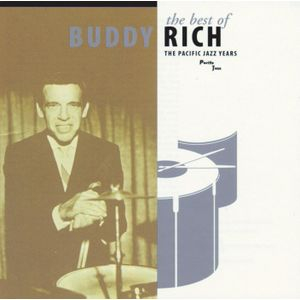 Buddy Rich - The Best Of Buddy Rich/The Pacific Years 앨범이미지
