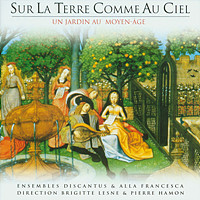 Alla Francesca - On Earth As In Heaven: A Medieval Garden 앨범이미지