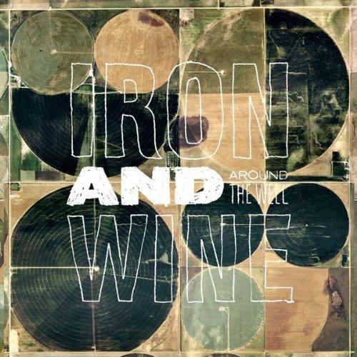 iron & wine - Around The Well 앨범이미지