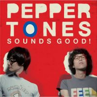 페퍼톤스 (Peppertones) - Sounds Good! 앨범이미지