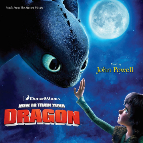 John Powell - How To Train Your Dragon (Music From The Motion Picture) 앨범이미지