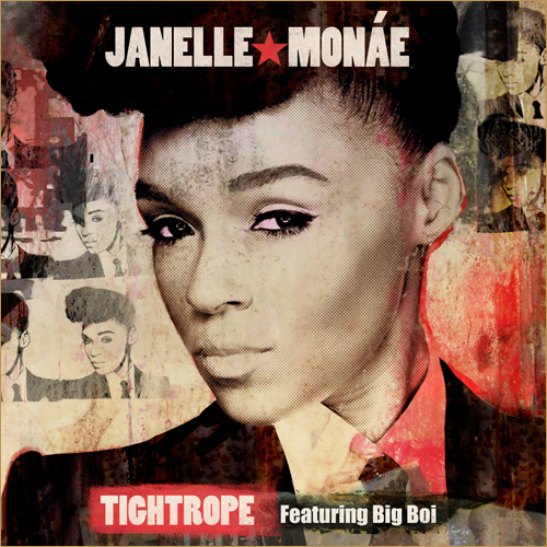 Janelle Monae - Tightrope (Feat. Big Boi) 앨범이미지