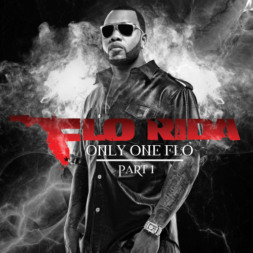 Flo Rida - Only One Flo (Part 1) 앨범이미지