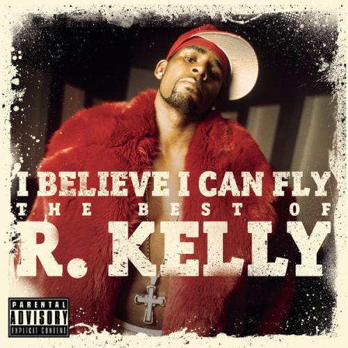 R. Kelly - I Believe I Can Fly : The Best Of R.Kelly 앨범이미지