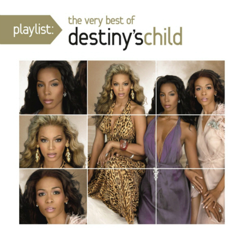 Destiny`s Child - Playlist : The Very Best Of Destiny`s Child 앨범이미지