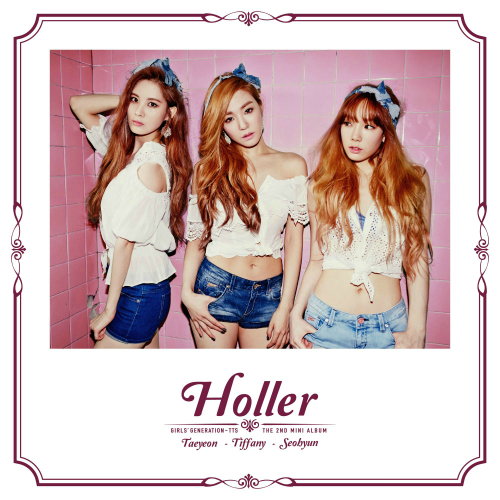 소녀시대-태티서 (Girls` Generation-TTS) - The 2nd Mini Album `Holler` 앨범이미지
