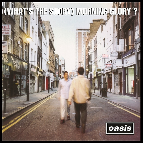Oasis - (What`s The Story) Morning Glory? (Remastered) (Deluxe Ver.) 앨범이미지