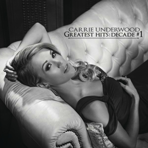 Carrie Underwood - Greatest Hits: Decade #1 앨범이미지