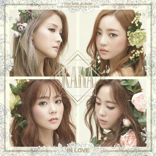 카라 - 카라(KARA) 7th Mini Album `In Love` 앨범이미지