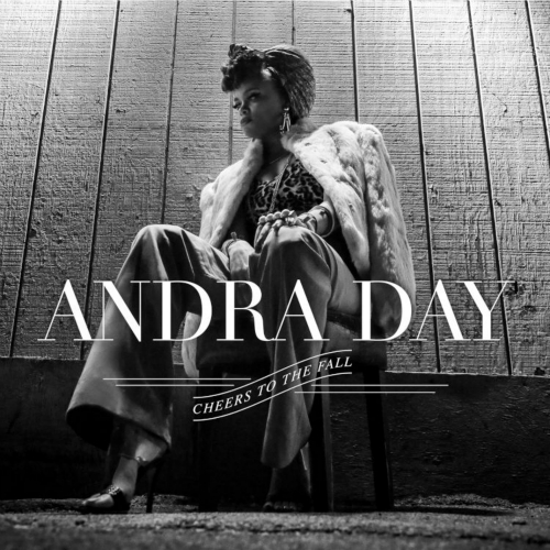 Andra Day - Cheers To The Fall 앨범이미지