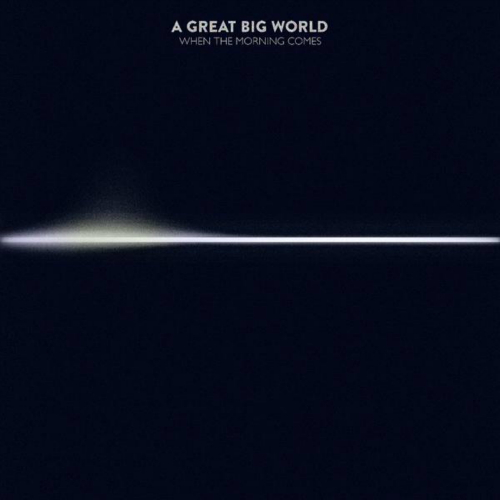 A Great Big World - When The Morning Comes 앨범이미지