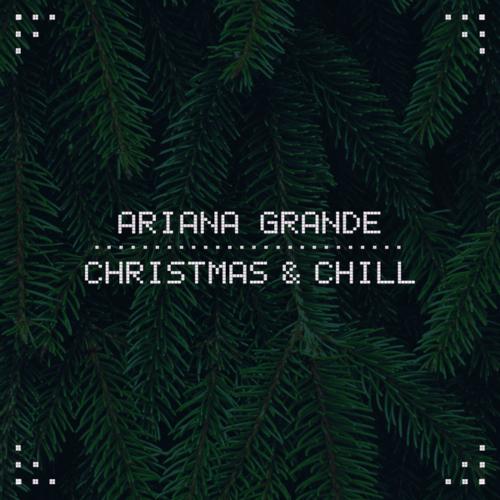 Ariana Grande - Christmas & Chill 앨범이미지
