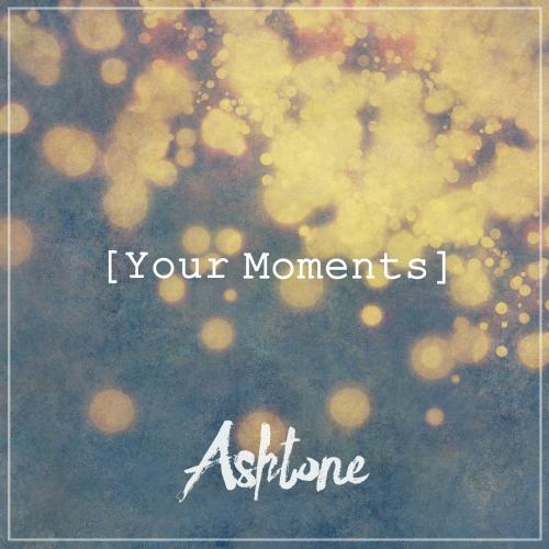 에쉬톤 (Ashtone) - Your Moments 앨범이미지