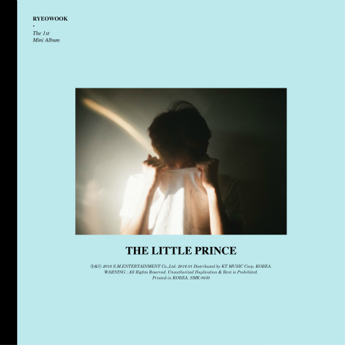 려욱 (RYEOWOOK) - 어린왕자 (The Little Prince) - The 1st Mini Album 앨범이미지