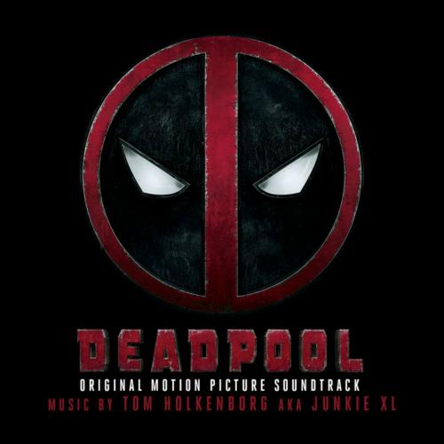 Junkie XL - 데드풀 (Deadpool) OST 앨범이미지