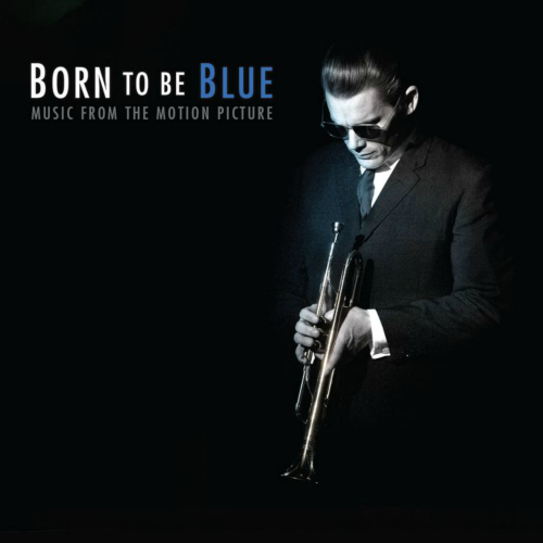 Ethan Hawke - 본 투 비 블루 (Born To Be Blue) OST 앨범이미지