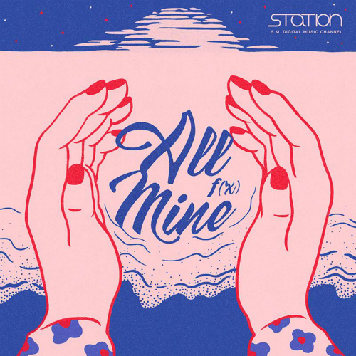 f(x) - All Mine - SM STATION 앨범이미지