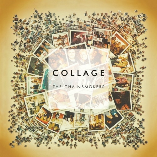 The Chainsmokers - Collage EP 앨범이미지