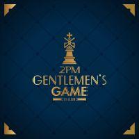 2PM - GENTLEMEN`S GAME 앨범이미지