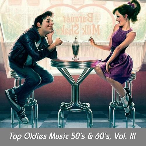 Various Artists - Top Oldies Music 50`s & 60`s, Vol. III 앨범이미지