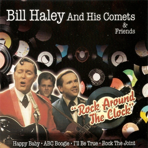 Bill Haley & His Comets - Bill Haley and His Comets & Friends - Rock Around the Clock 앨범이미지