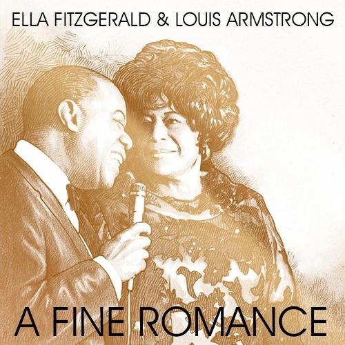 Ella Fitzgerald & Louis Armstrong - A Fine Romance 앨범이미지