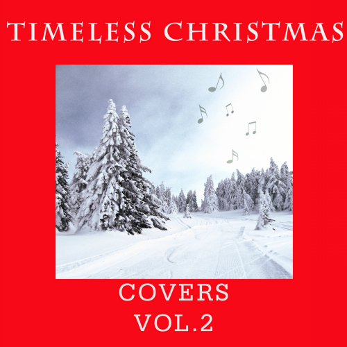 The First Noel Band - Timeless Christmas:Covers Vol.2 앨범이미지