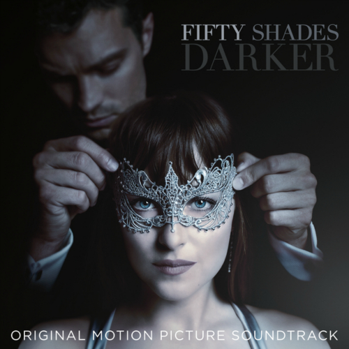 ZAYN - Fifty Shades Darker (Original Motion Picture Soundtrack) 앨범이미지