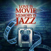 Love Is Movie, Memory Is Jazz : 사랑은 영화처럼 추억은 재즈처럼 (불멸의 클래식 영화음악 & 불후의 재즈 명곡 베스트) 앨범이미지