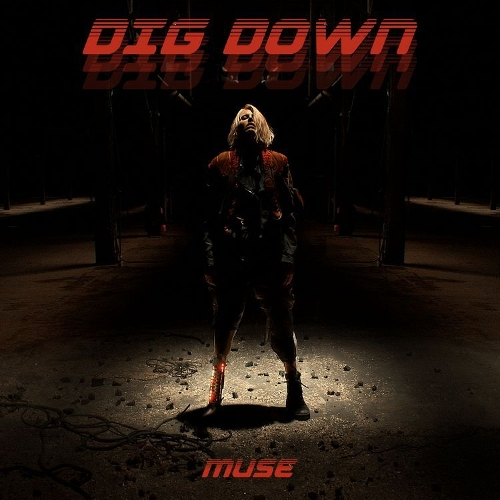 Muse - Dig Down 앨범이미지