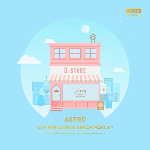 아스트로 (ASTRO) - Dream Part.01 앨범이미지