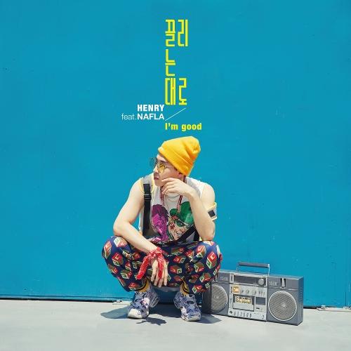 헨리 (HENRY) - 끌리는 대로 (I`m good) (Feat. nafla) 앨범이미지