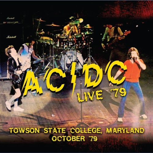 AC/DC - Live `79 - Towson State College October `79 (Live) 앨범이미지