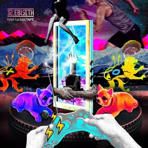 라비 (빅스) - RAVI 1st MIXTAPE `R.EBIRTH 2016` 앨범이미지