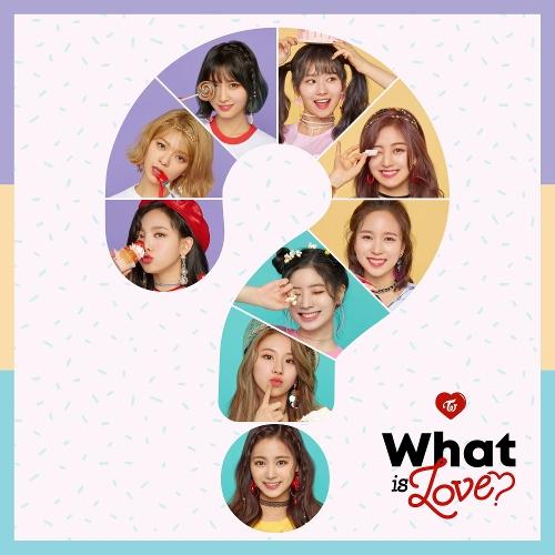 TWICE (트와이스) - What is Love? 앨범이미지