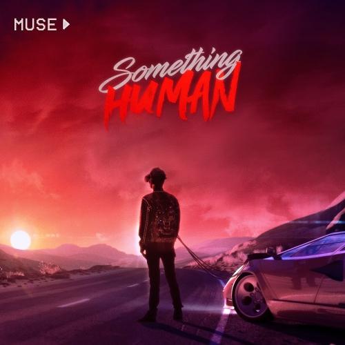 Muse - Something Human 앨범이미지