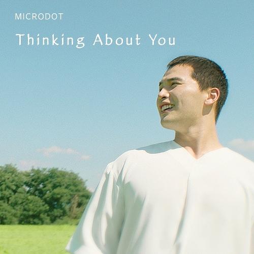 마이크로닷 (Microdot) - Thinking About You 앨범이미지