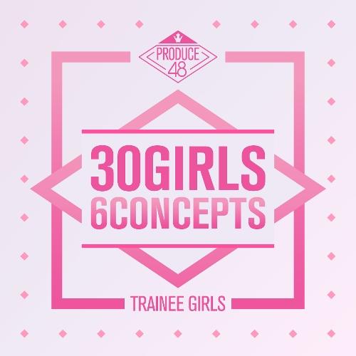 국.슈 (국프의 핫이슈) - PRODUCE 48 - 30 Girls 6 Concepts 앨범이미지