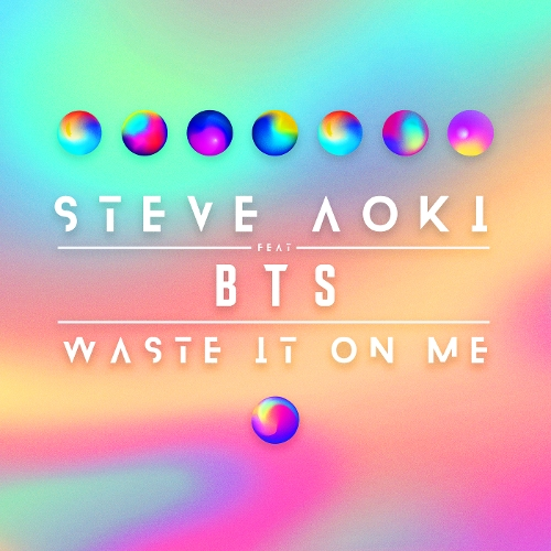 Steve Aoki - Waste It On Me (feat. BTS (방탄소년단)) 앨범이미지