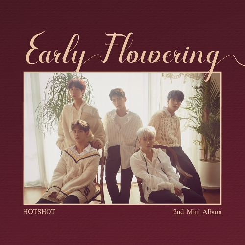 핫샷 (HOTSHOT) - Early Flowering 앨범이미지